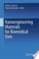 Nanoengineering Materials for Biomedical Uses