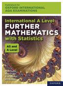 Oxford International AQA Examinations  International A Level Further Mathematics with Statistics