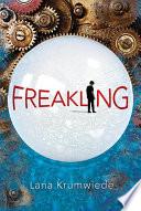 """""""Freakling"""" by Lana Krumwiede"""