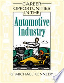 """""""Career Opportunities in the Automotive Industry"""" by G. Michael Kennedy"""