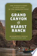 Grand Canyon to Hearst Ranch