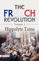 The French Revolution - Volume 1