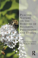 Placing Nature on the Borders of Religion, Philosophy and Ethics Pdf/ePub eBook