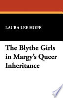 The Blythe Girls In Margy S Queer Inheritance