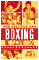 Boxing in America: An Autopsy