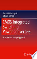 CMOS Integrated Switching Power Converters Book