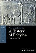 A History of Babylon, 2200 BC - AD 75 Pdf/ePub eBook