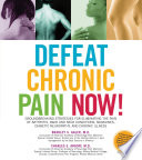 Defeat Chronic Pain Now  Book