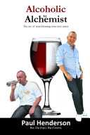 Alcoholic to Alchemist