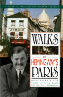 Walks In Hemingway s Paris