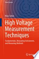 High Voltage Measurement Techniques
