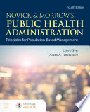 Novick   Morrow s Public Health Administration  Principles for Population Based Management