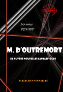 M. d'Outremort (et autres nouvelles fantastiques)