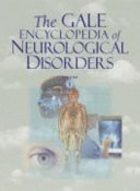 The Gale Encyclopedia of Neurological Disorders Book