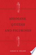 Shamans Queens And Figurines Book