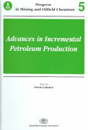 Advances in Incremental Petroleum Production