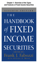 The Handbook Of Fixed Income Securities Chapter 1 Overview Of The Types And Features Of Fixed Income Securities Book PDF