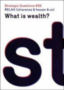 What Is Wealth? Strategic Questions # 29