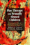 Play Therapy with Sexually Abused Children
