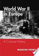 World War Ii In Europe A Concise History