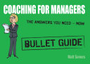 Coaching for Managers  Bullet Guide