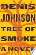 Tree of Smoke Book PDF