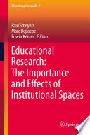Educational Research  The Importance and Effects of Institutional Spaces