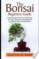 The Bonsai Beginners Guide