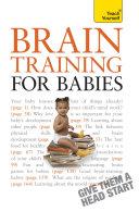 Brain Training for Babies: Teach Yourself Pdf/ePub eBook