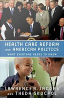 Pdf Health Care Reform and American Politics : What Everyone Needs to Know