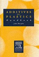 The Additives for Plastics Handbook