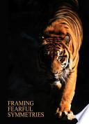 Framing Fearful Symmetries