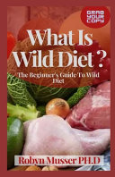 What Is Wild Diet