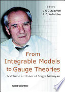 From Integrable Models to Gauge Theories