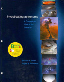 Investigating Astronomy  A Conceptual View of the Universe  With Engaging in Astronomical Inquiry