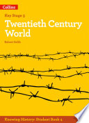 KS3 History Twentieth Century World  Knowing History
