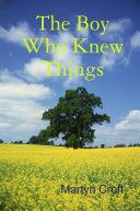 The Boy Who Knew Things