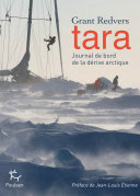 Tara, journal de bord de la dérive arctique
