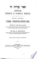 ספר עדות ה' Jewish School & Family Bible ... Newly translated under the supervision of the Rev. the Chief Rabbi, by Dr. A. Benisch, etc