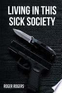 Living in this Sick Society
