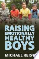 Raising Emotionally Healthy Boys Book