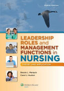 Leadership Roles and Management Functions in Nursing  8th Ed    Bowden s Children and Their Families Prepu  3rd Ed