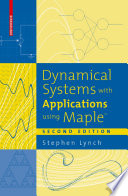 Dynamical Systems with Applications using MapleTM Book