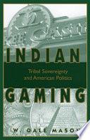 Indian Gaming