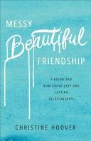 Messy Beautiful Friendship Book