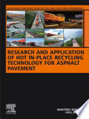 Research and Application of Hot In-Place Recycling Technology for Asphalt Pavement