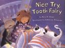 Nice Try  Tooth Fairy