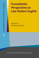 Transatlantic Perspectives on Late Modern English