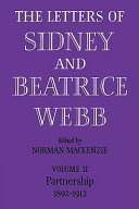 The Letters of Sidney and Beatrice Webb: Volume 2, Partnership 1892-1912