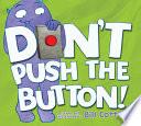 Don   t Push the Button  Book PDF